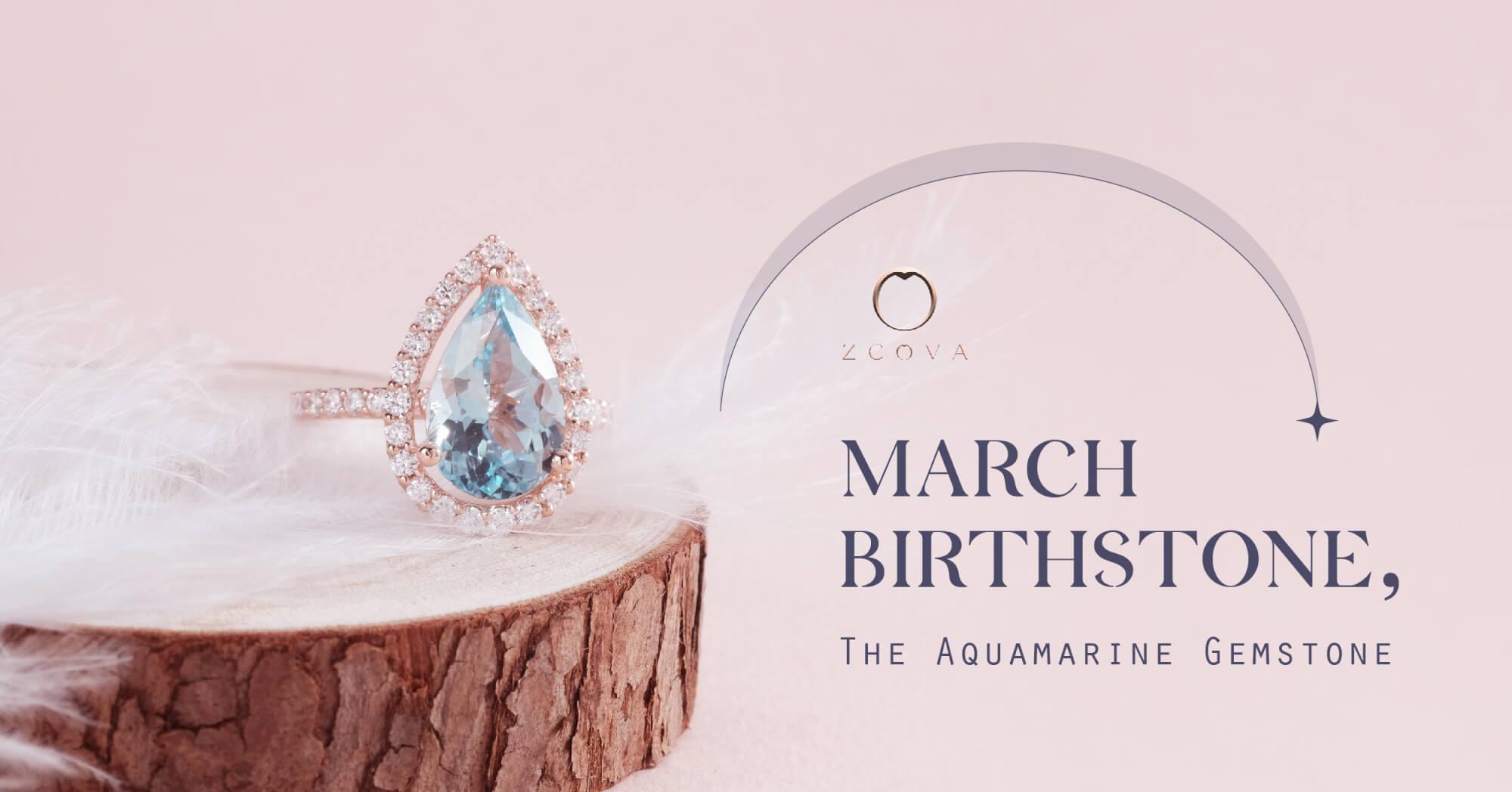 Aquamarine March Birthstone ZCOVA