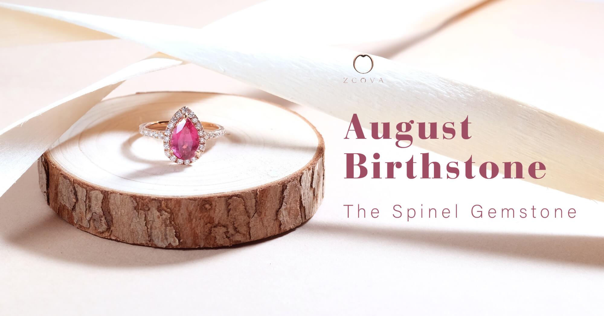 August Birthstone Spinel Gemstone Blog